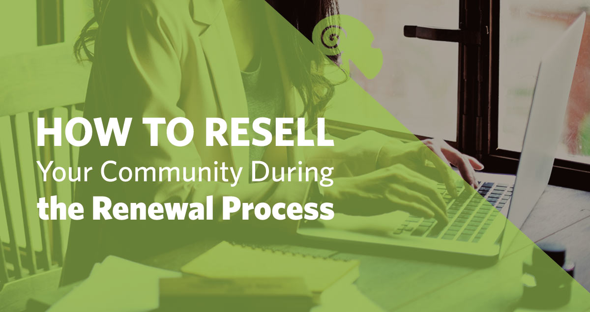 RSMN_Blog_how-to-resell-your-community-during-the-renewal-process.jpg